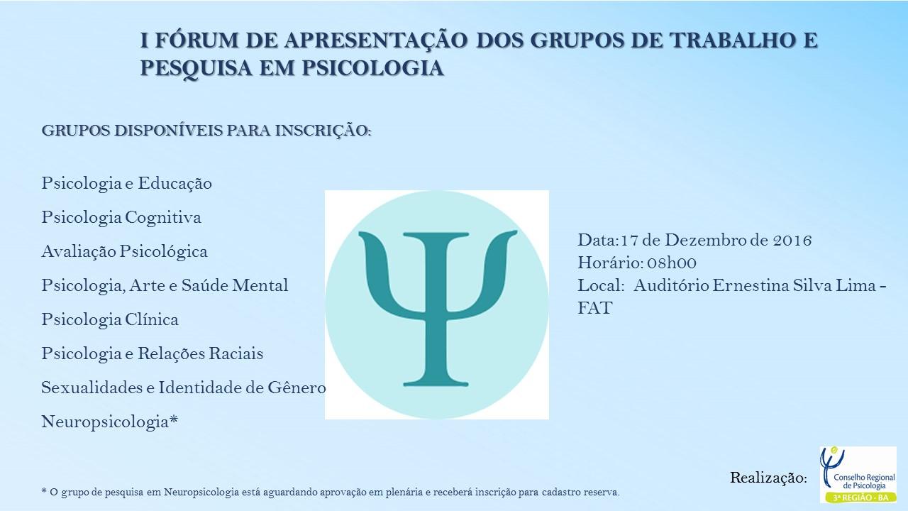 O evento é realizado pelo Conselho Regional de Psicologia (3ª região).